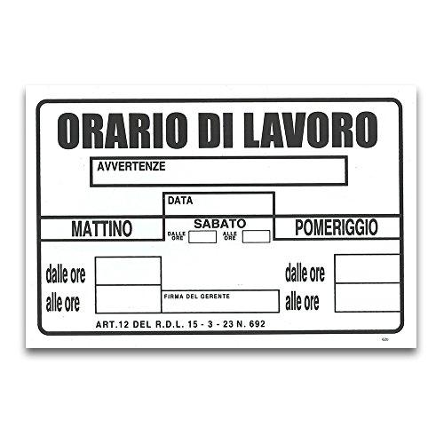 CARTELLO TARGA ORARI DI LAVORO UFFICIO ATTIVITA' SEGNALETICA PVC 20 X 30 CM