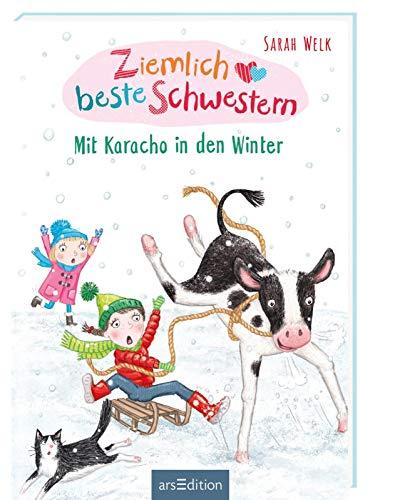Ziemlich beste Schwestern - Mit Karacho in den Winter (Ziemlich beste Schwestern 3): Lustiges Kinderbuch mit vielen Bildern für freche Mädchen und Jungen ab 7 Jahre