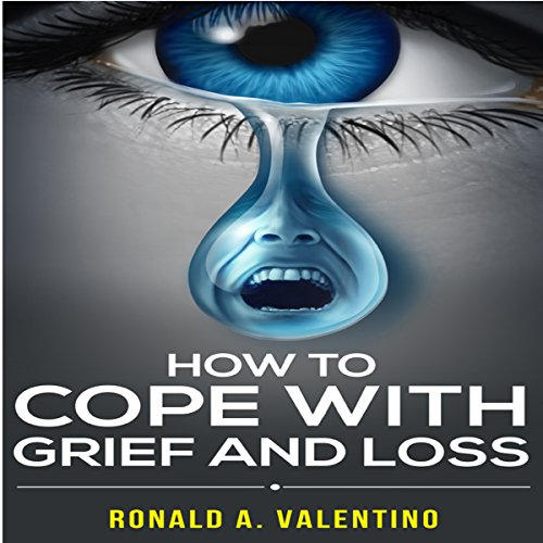How to Cope with Grief and Loss audiobook cover art