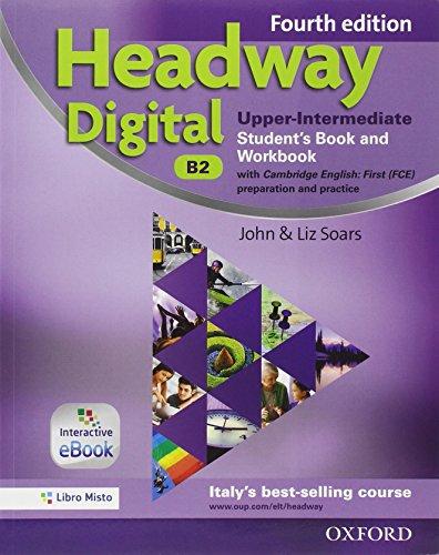 Headway digital. Upper-intermediate. Entry checker-Student's book-Workbook. Without key. Per le Scuole superiori. Con e-book. Con espansione online