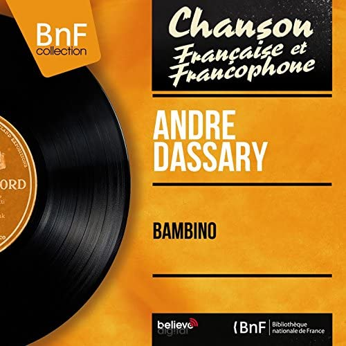 André Dassary feat. Hubert Rostaing et son Orchestre