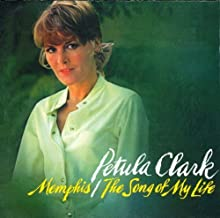 Memphis / The Song of My Life by Clark, Petula (2001-09-25?