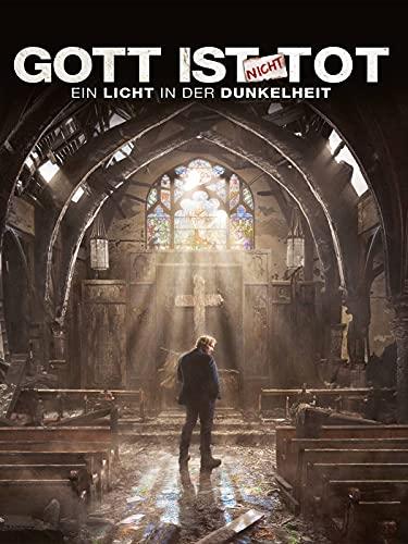 Gott ist nicht tot - Ein Licht in der Dunkelheit [dt./OV]