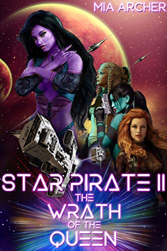 Star Pirate II: The Wrath of the Queen