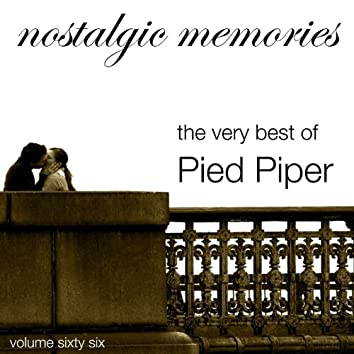 Nostalgic Memories-The Very Best Of Pied Pipers-Vol. 66