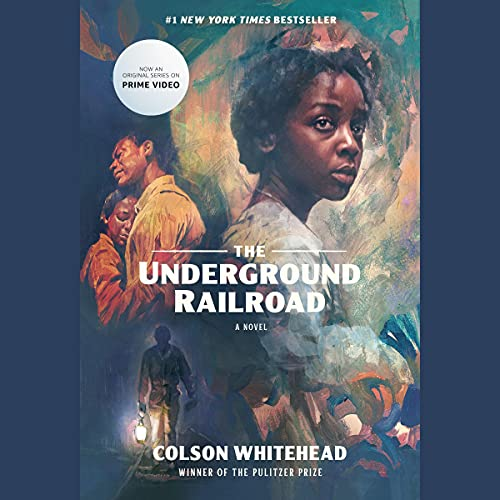 The Underground Railroad (Television Tie-in) Audiobook By Colson Whitehead cover art