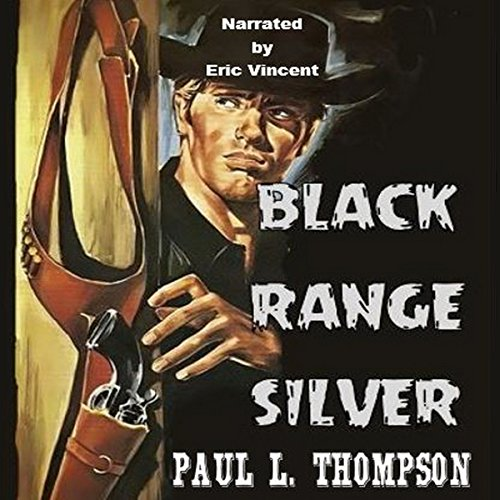 Black Range Silver audiobook cover art