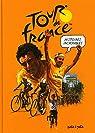 Histoires incroyables du Tour de France par Bouvet