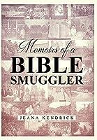 Memoirs of a Bible Smuggler