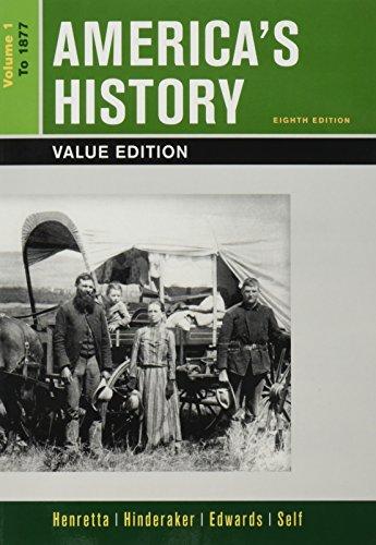 America's History, Value Edition, Volume 1 8e & LaunchPad for America's History Volume I & America: A Concise History, V