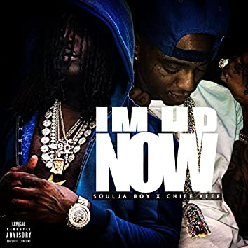 I'm Up Now (feat. Chief Keef)