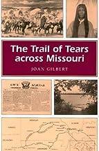 The Trail of Tears across Missouri (Missouri Heritage Readers)