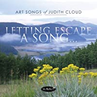 Letting Escape A Song...