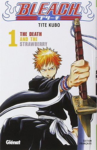 Bleach - Tome 01: The Death and the strawberry