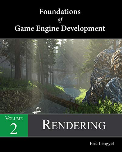 Foundations of Game Engine Development, Volume 2: Rendering (English Edition)