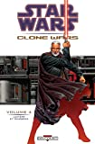 Star Wars - Clone Wars, tome 4 - Lumière et ténèbres