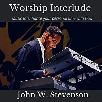 Worship Interlude