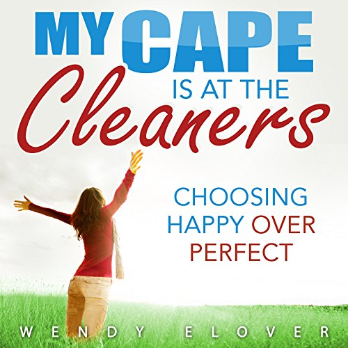 My Cape Is at the Cleaners audiobook cover art