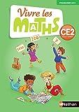 Vivre les maths CE2 Cycle 2, Fichier d'activités - Programme 2016