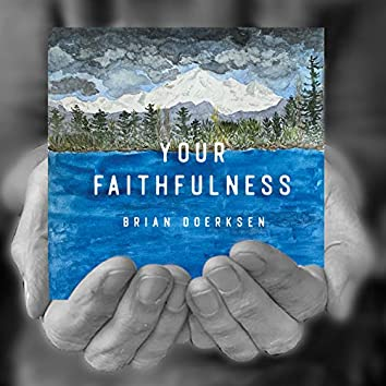 Your Faithfulness