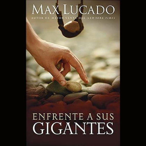 Enfrente a Sus Gigantes [Facing Your Giants] audiobook cover art