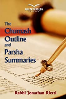 The Chumash Outline and Parsha Summaries