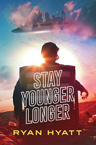 Stay Younger Longer (Terrafide Book 3) by [Ryan Hyatt]