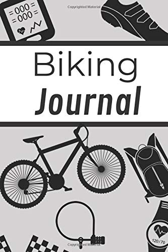 Biking Journal: Cycling Journal | Biking notebook for training | 6x9 inches, 121 pages | Gift For Bike Lovers Cyclist Men Women