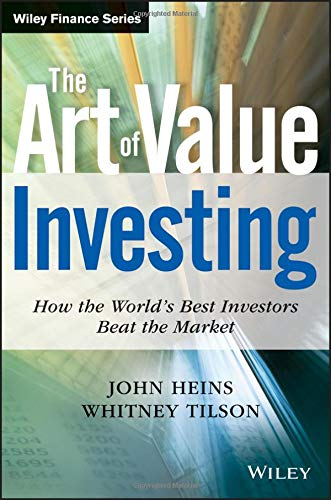 The Art Of Value Investing: How The World′s Best Investors Beat The Market