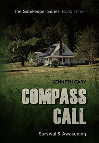 Compass Call: Survival & Awakening (The Gatekeeper Book 3) (English Edition)