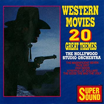 Western Movies - 20 Great Themes