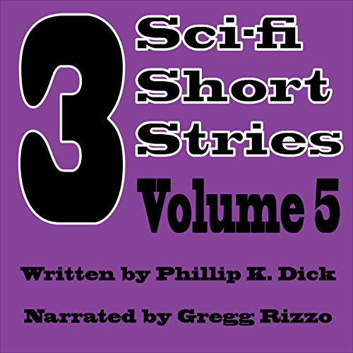 3 Sci-fi Short Stories, Vol. 5 audiobook cover art