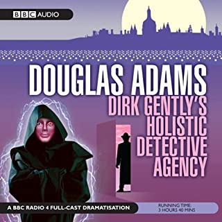 Dirk Gently's Holistic Detective Agency (Dramatised)                   By:                                                                                                                                 Douglas Adams                               Narrated by:                                                                                                                                 Harry Enfield,                                                                                        Billy Boyd,                                                                                        Andrew Sachs,                   and others                 Length: 3 hrs and 39 mins     510 ratings     Overall 4.5