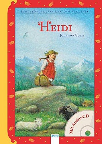 Heidi: Kinderbuchklassiker zum Vorlesen (mit Audio CD)
