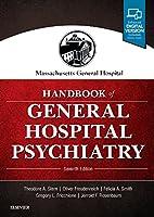 Massachusetts General Hospital Handbook of General Hospital Psychiatry: Expert Consult - Online and Print