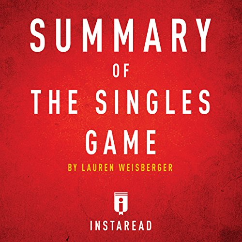 Summary of The Singles Game by Lauren Weisberger cover art