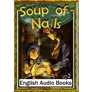 Soup of Nails(クギのスープ・英語版)     きいろいとり文庫 その32              著者:                                                                                                                                 YellowBirdProject                               ナレーター:                                                                                                                                 Mercedes                      再生時間: 13 分     レビューはまだありません。     総合評価 0.0
