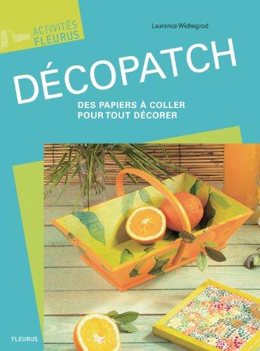 Decopatch, des Papiers a Coller pour Tout Decorer