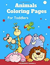 Animals Coloring Pages For Toddlers: Learning to color, read, write, trace and practice spelling English Animal vocabulary for kids ages 2 12 years old both boys and girls as well as teens and adults.