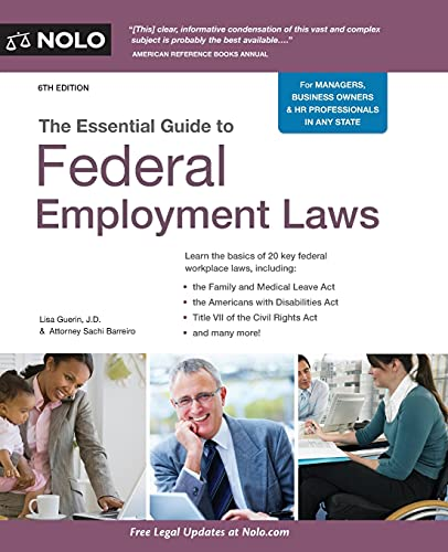 Compare Textbook Prices for Essential Guide to Federal Employment Laws, The Sixth Edition ISBN 9781413326154 by Guerin J.D., Lisa,Barreiro J.D., Sachi