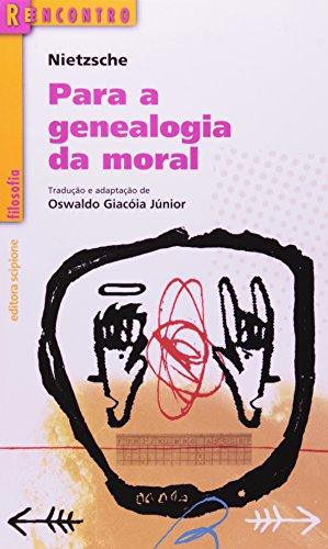 Para A Genealogia Da Moral - Coleção. Reencontro Filosofia