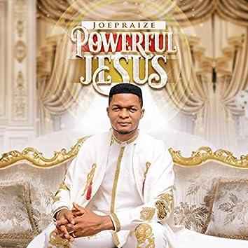 Powerful Jesus