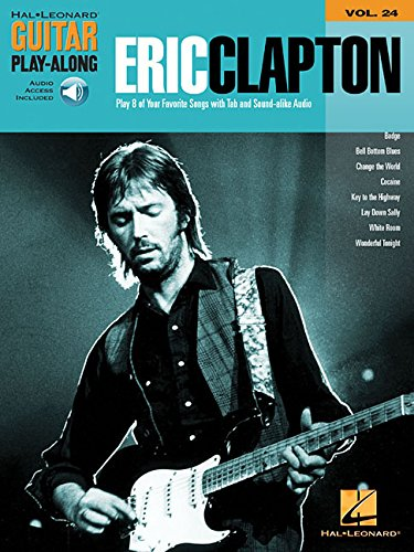 Gpa Volume 24 Eric Clapton Gtr Book/Cd: Noten, CD für Gitarre: Guitar Play-Along Volume 24 (Hal Leonard Guitar Play-Along, Band 24)