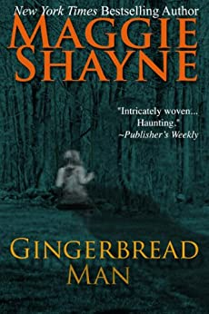 [Maggie Shayne]のGingerbread Man: The Ivy Newman Story (A Brown and de Luca Novel Book 8) (English Edition)