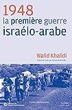 1948 - La première guerre israélo-arabe