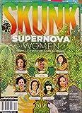 Skunk Magazine Summer 2021 Supernova Women [Single Issue Magazine] Skunk Magazine group