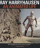 Ray Harryhausen: An Animated Life - Ray Harryhausen