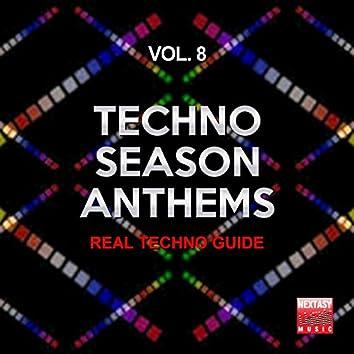Techno Season Anthems, Vol. 8 (Real Techno Guide)