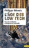 L'âge des low tech par Bihouix