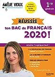Amélie Vioux - Réussis ton bac de français 2020 - Français 1re